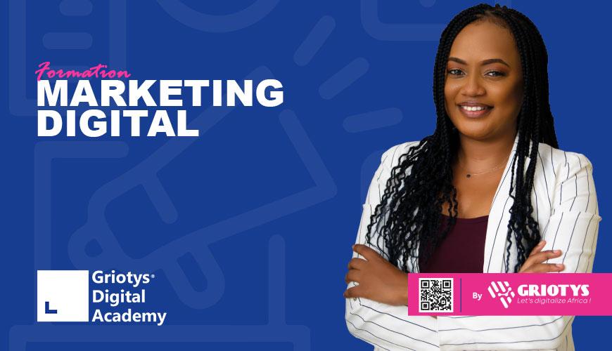 Cameroun Formation certification en Marketing Digital Griotys Digital Academy